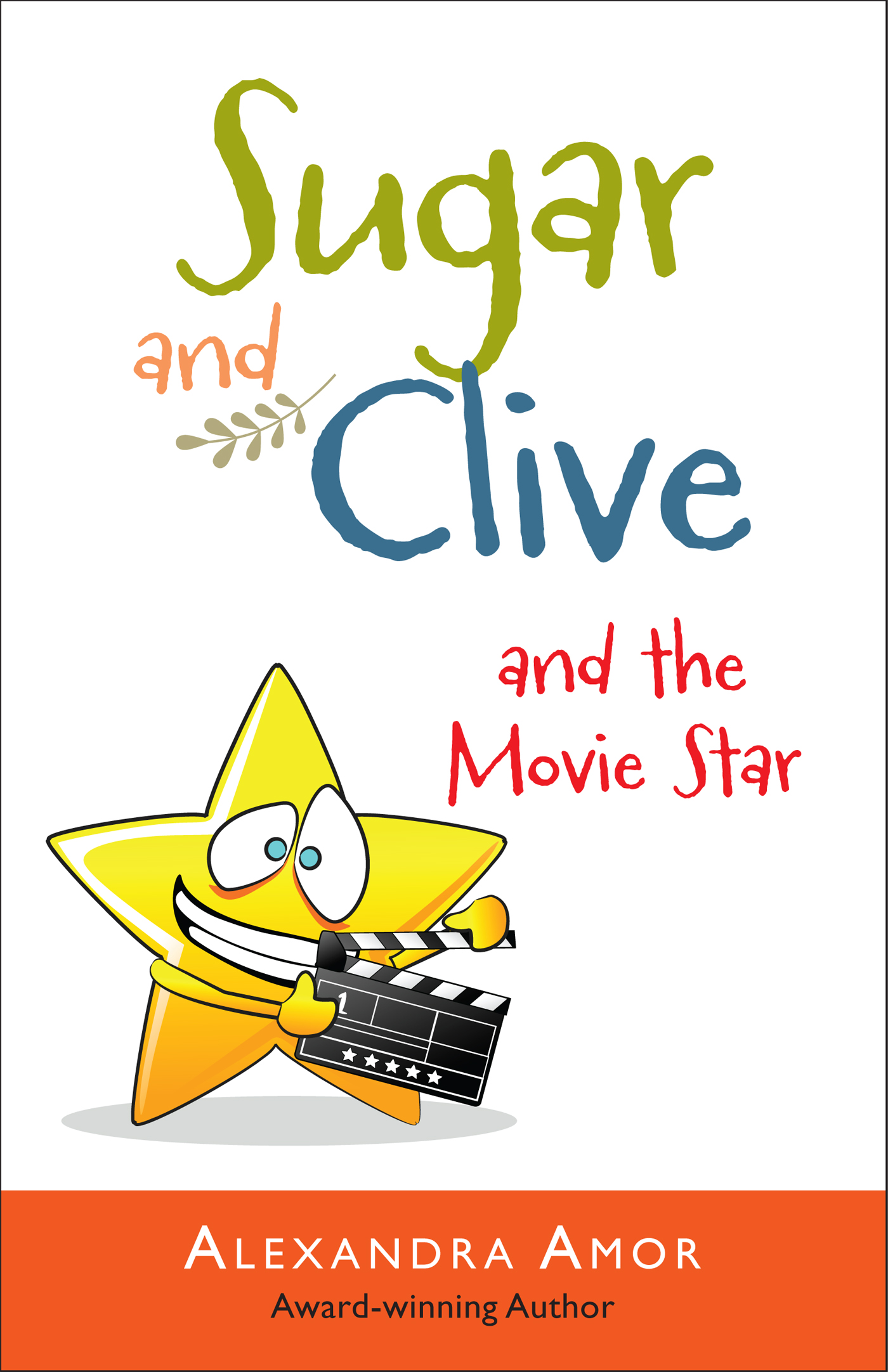 Sugar and Clive and the Movie Star