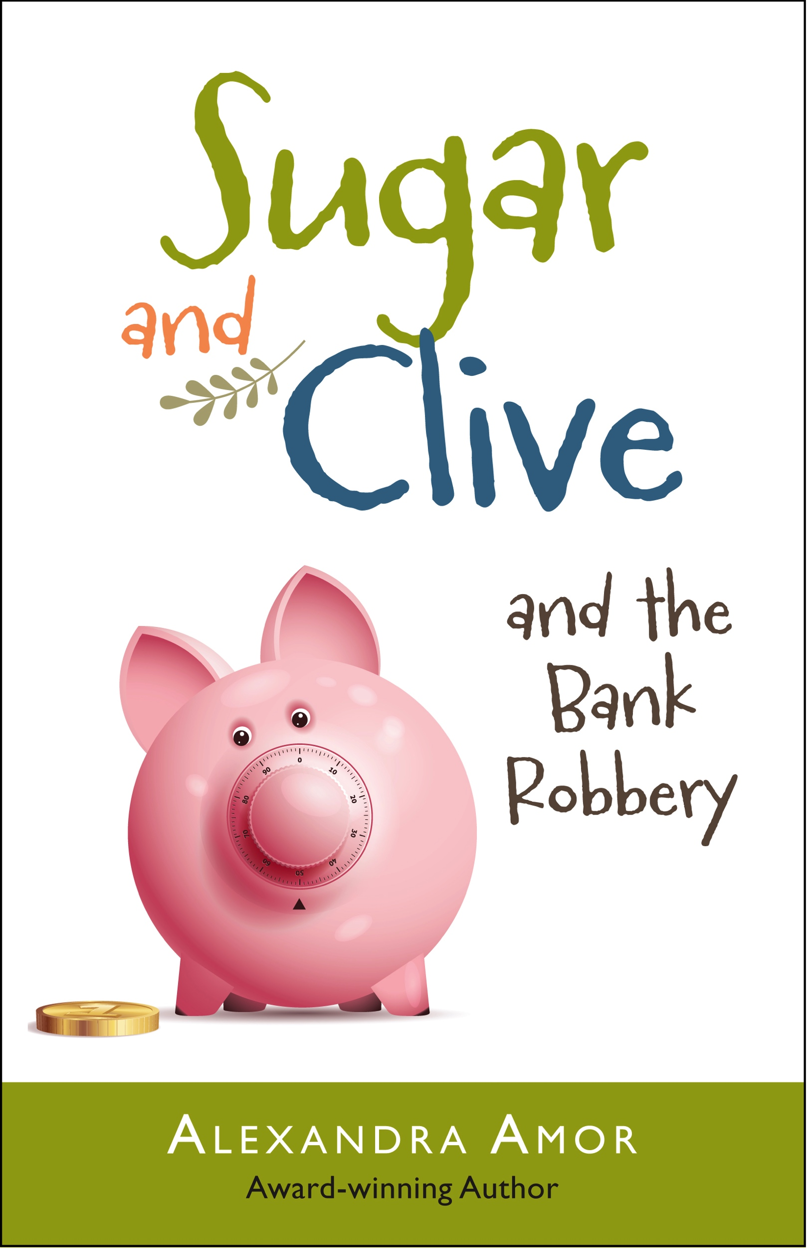 Sugar and Clive and the Bank Robbery
